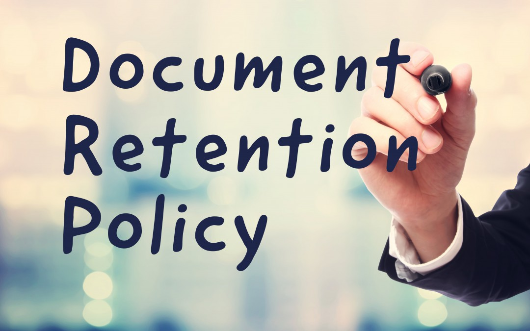 Document Retention Policy: Why Every Accountancy Firm Needs One